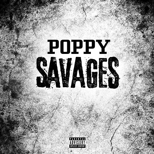 Savages by Poppy