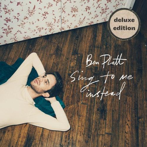 Sing To Me Instead (Deluxe) by Ben Platt