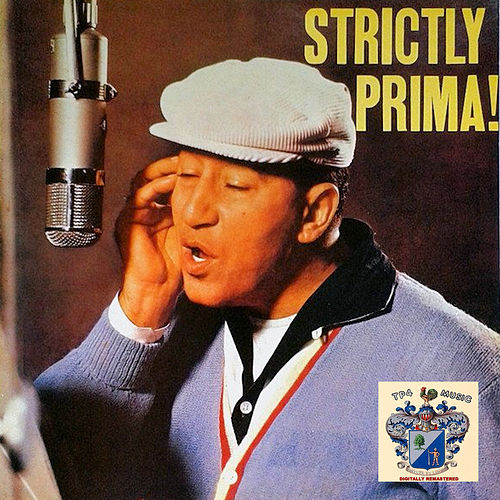 Strictly Prima! de Louis Prima