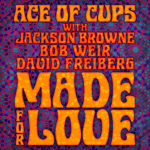 Made for Love (Radio Edit) de The Ace Of Cups