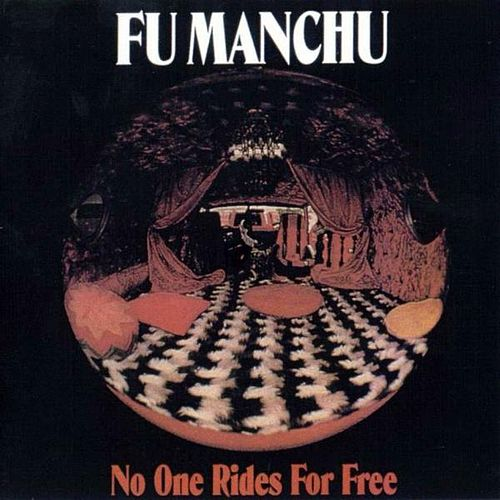 No One Rides For Free de Fu Manchu