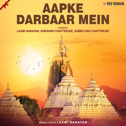 Aapke Darbaar Mein by Laxmi Narayan