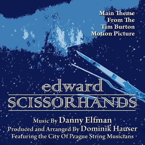 Edward Scissorhands - Main Theme from the Motion Picture (feat. Dominik Hauser) - Single de Danny Elfman