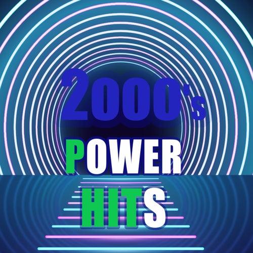 2000's Power hits - anni duemila di Various Artists