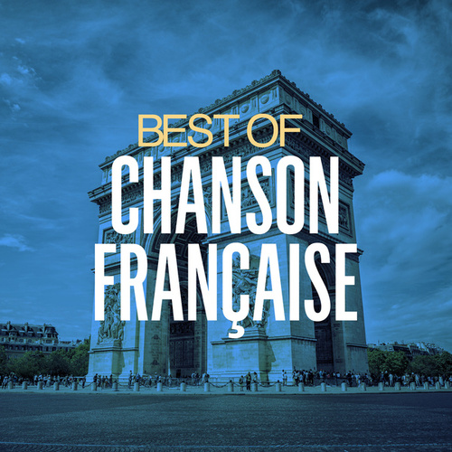 Best of chanson française by Various Artists