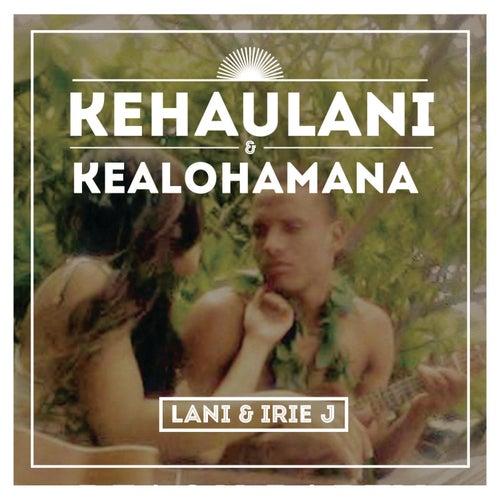 Kehaulani & Kealohamana von Lani