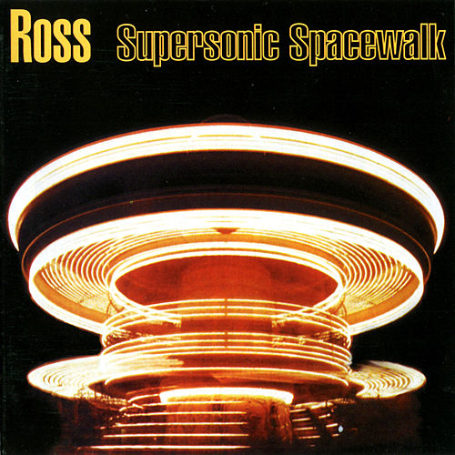 Supersonic Spacewalk de Ross