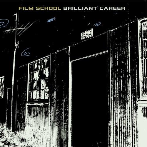 Brilliant Career by Film School