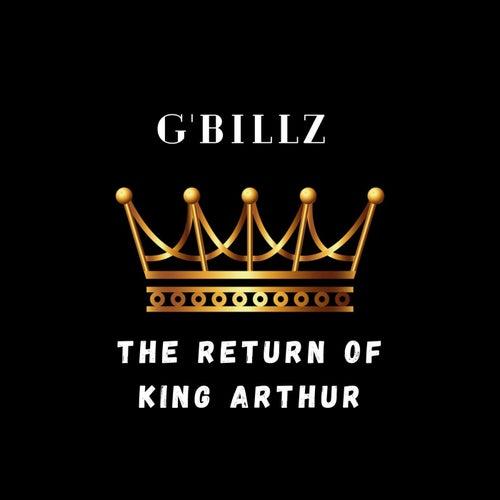 The Return Of King Arthur (Instrumental) von G'Billz