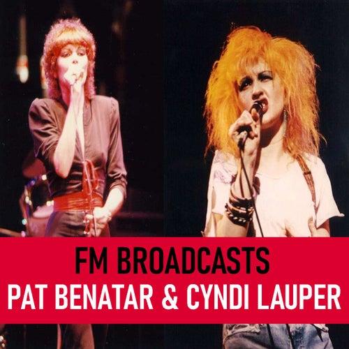 FM Broadcasts Pat Benatar & Cyndi Lauper von Pat Benatar