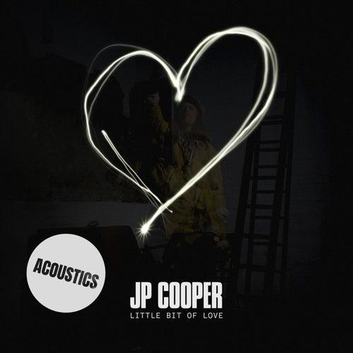Little Bit Of Love (Acoustics) de JP Cooper
