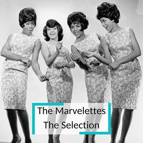 The Marvellettes - The Selection von The Marvelettes