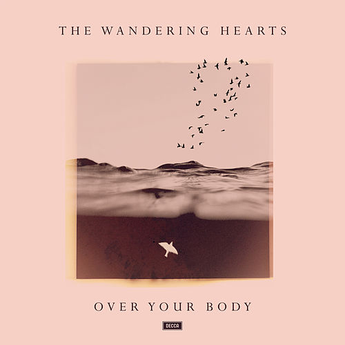 Over Your Body de The Wandering Hearts