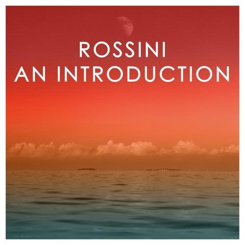 Rossini: An Introduction de Gioachino Rossini