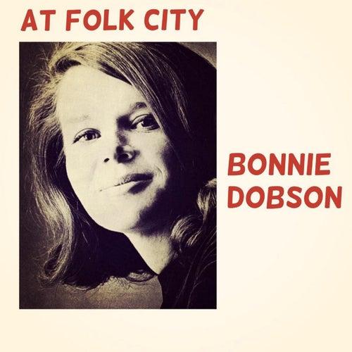 At Folk City by Bonnie Dobson