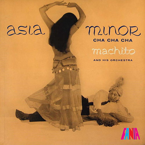 Asia Minor Cha Cha Cha von Machito