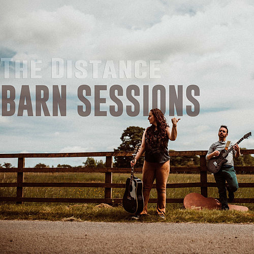 Barn Sessions de The Distance