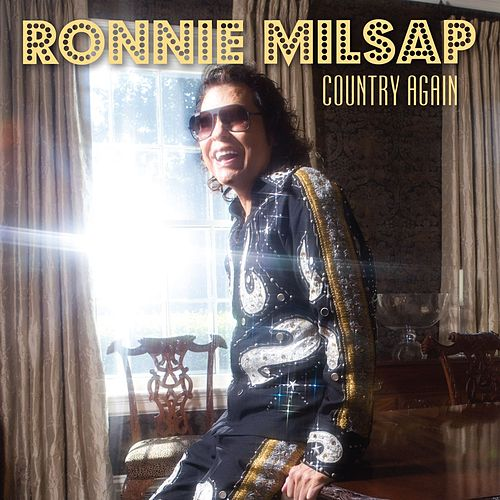 Country Again by Ronnie Milsap