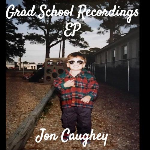 Grad School Recordings de Jon Caughey