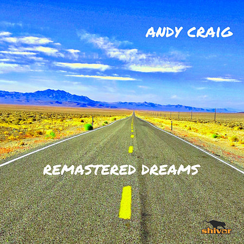 Remastered Dreams by Andy Craig