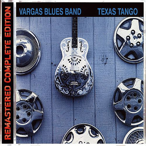 Texas Tango de Vargas Blues Band