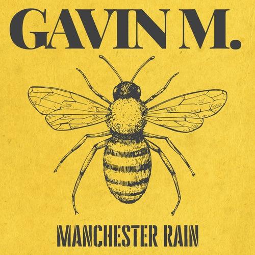 Manchester Rain by Gavin M.