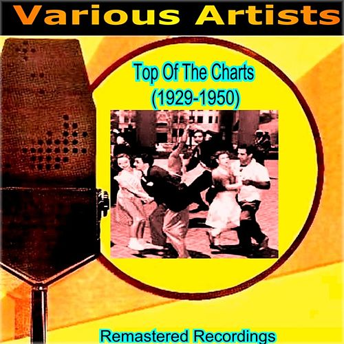 Top Of The Charts (1929-1950) by Various Artists