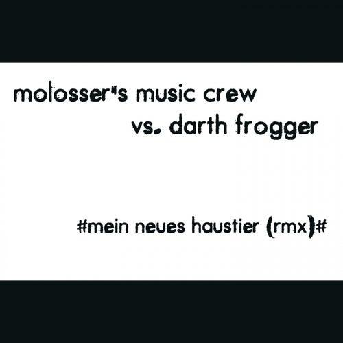Mein neues Haustier (Remix) von Molosser's Music Crew