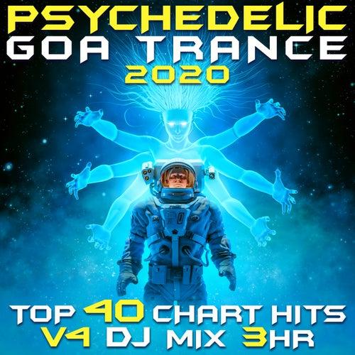 Psychedelic Goa Trance 2020 Top 40 Chart Hits, Vol. 4 DJ Mix 3Hr by Goa Doc