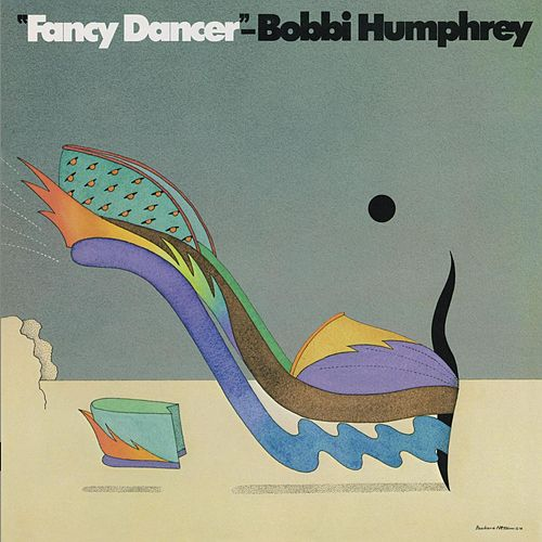 Fancy Dancer de Bobbi Humphrey