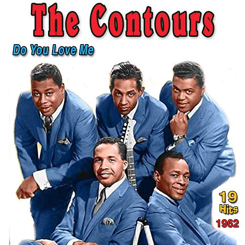 The Contours: Do You Love Me von The Contours