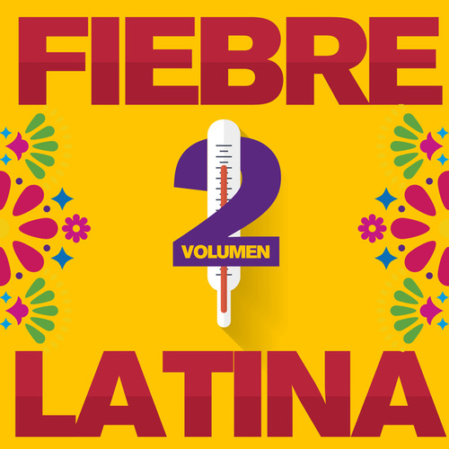 Fiebre Latina Vol. 2 di Various Artists