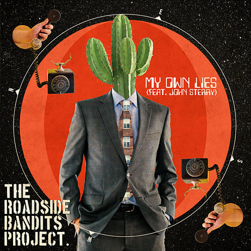 My Own Lies by The Roadside Bandits Project
