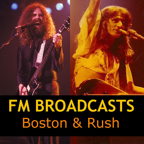 FM Broadcasts Boston & Rush de Boston