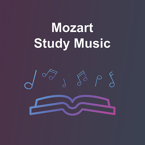 Mozart Study Music von Wolfgang Amadeus Mozart