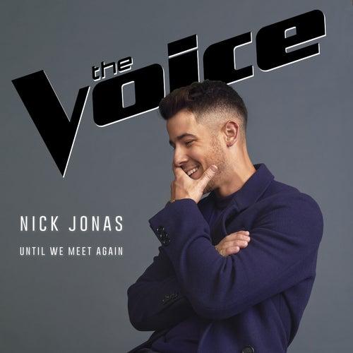 Until We Meet Again de Nick Jonas