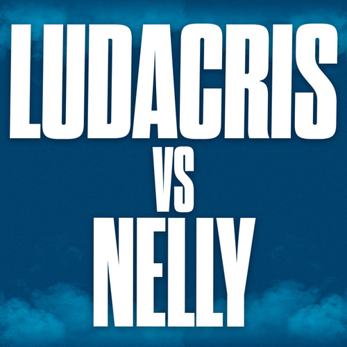 Ludacris vs. Nelly von Various Artists