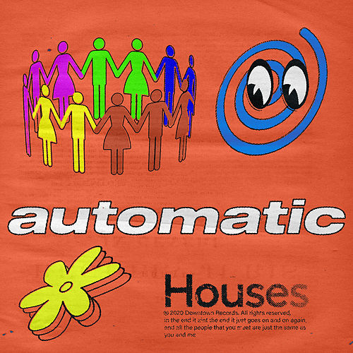 Automatic by Houses