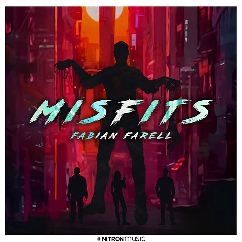 Misfits by Fabian Farell