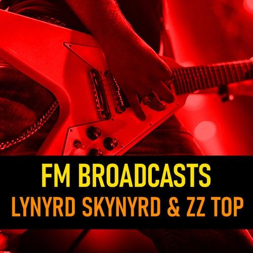 FM Broadcasts Lynyrd Skynyrd & ZZ Top di Lynyrd Skynyrd