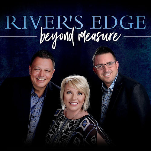 Beyond Measure by River's Edge