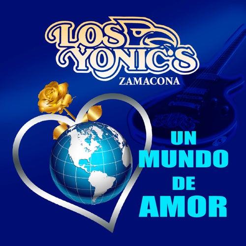 Un Mundo De Amor de Los Yonics
