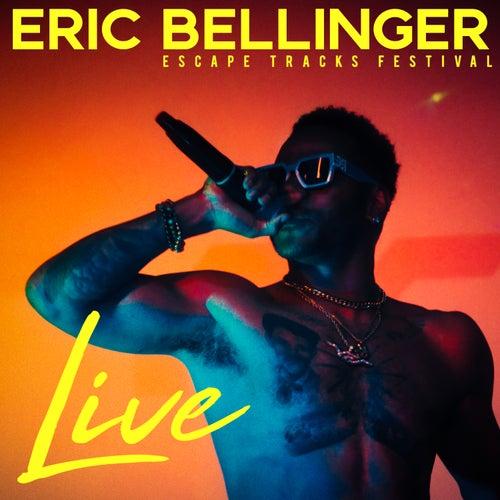 Eric Bellinger LIVE: Escape Tracks Festival de Eric Bellinger