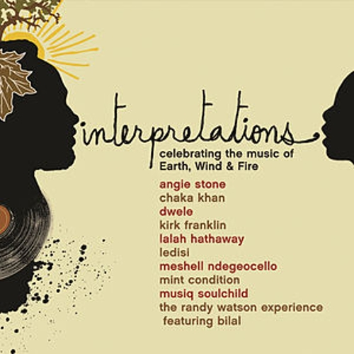 Interpretations: Celebrating The Music Of Earth, Wind & Fire by Various Artists