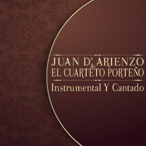 Instrumental y Cantado de Juan D'Arienzo