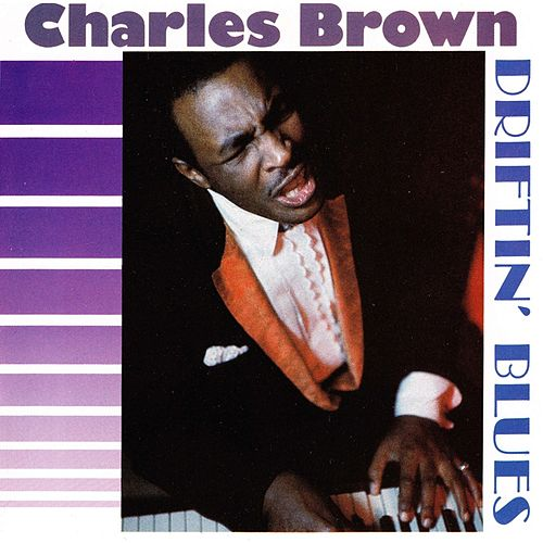 Driftin' Blues de Charles Brown
