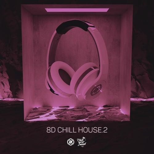 8D Chill House Vol. 2 von 8D Tunes