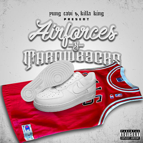 Air Forces & Throwbacks by Yung Cavi