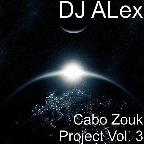 Cabo Zouk Project Vol. 3 fra DJ Alex