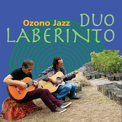 Laberinto Duo by Ozono Jazz